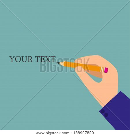 Hand with a pencil. Space for text. Vector illustration