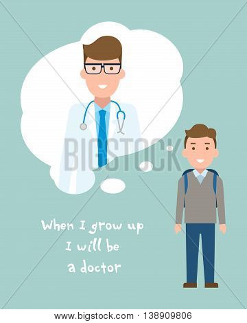 Kid wants to be a doctor poster. Smiling little boy chooses profession.