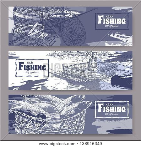 Three landscape banners with fishing related sketches. Features fishing gear, fisherman in boat, fish in basket. Vector Illustration.