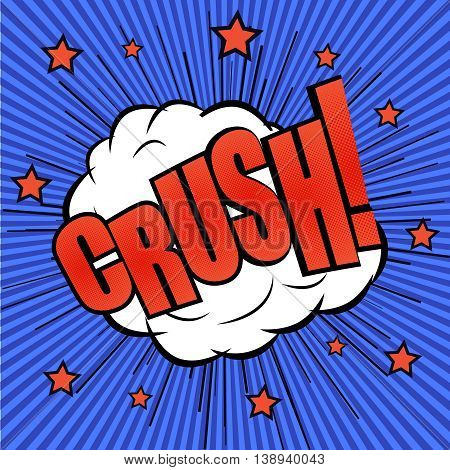Crush comic wording effect. The cartoon with explosion of bubble with stars and funny background. Template for web and mobile applications