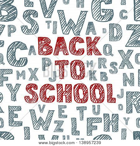 Back To School Vector Hand Drawn Sketch Lettering. Seamless Background With Alphabet.
