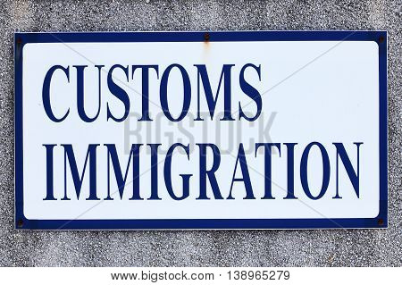 Customs and immigration sign at a small airport