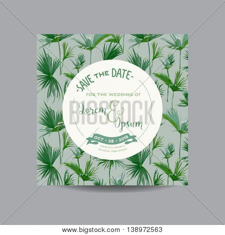 Save the Date Card. Tropical Palm Leaves. Wedding Invitation Card. Vector