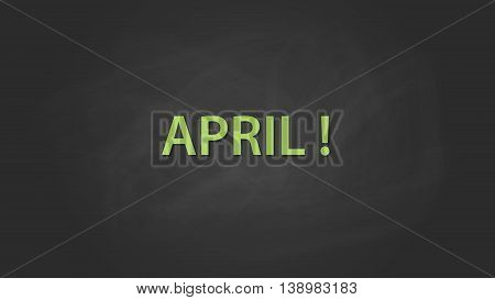 april month text written on the blackboard with chalk board effect vector graphic illustration