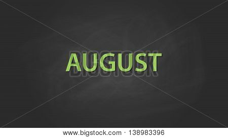 august month text written on the blackboard with chalk board effect vector graphic illustration