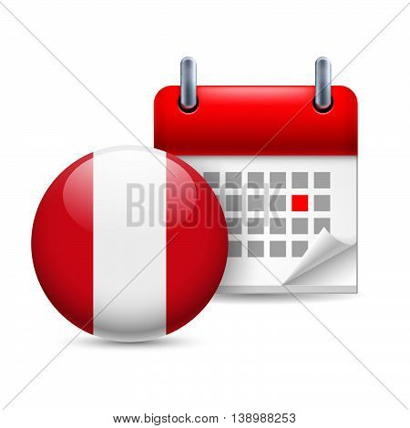 Calendar and round Peruvian flag icon. National holiday in Peru