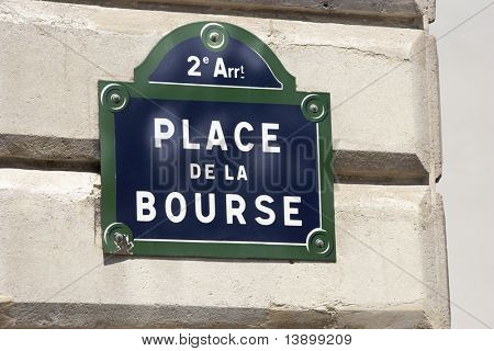 La Bourse Street Sign,Paris Stock Exchange