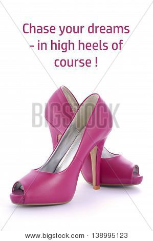 High Heel Shoes With Funny Saying.