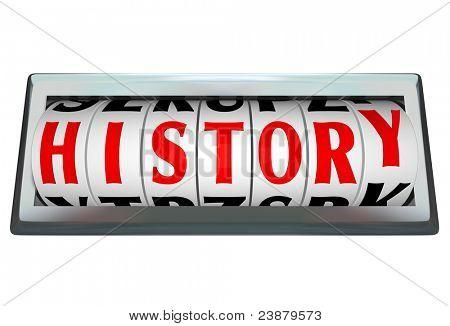 Letras de odómetro marca forma la palabra historia para mostrar el paso del tiempo, envejecimiento y momentos passi
