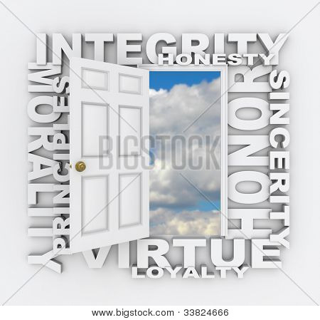 Words of several positive qualities and characteristics -- such as integrity, honesty, honor, sincerity, virtue, loyalty, morality, principles -- surround a door opening to a bright blue sky