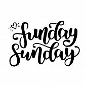 Funday Sunday. Hand Drawn Lettering. Typographic Quote. Hand Drawn Lettering. Black Hand Drawn Brush poster
