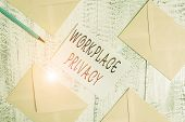 Conceptual Hand Writing Showing Workplace Privacy. Business Photo Text Protection Of Individual Priv poster