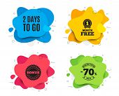 2 Days To Go. Liquid Shape, Various Colors. Special Offer Price Sign. Advertising Discounts Symbol.  poster