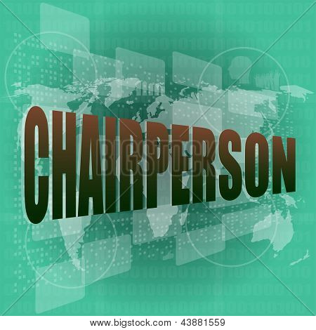Business Concept: Word Chairperson On Digital Touch Screen, art illustration