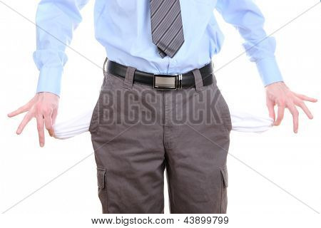 Business man showing his empty pockets, isolated on white