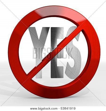 3D Graphic Of A Metallic Yes Sign Not Allowed