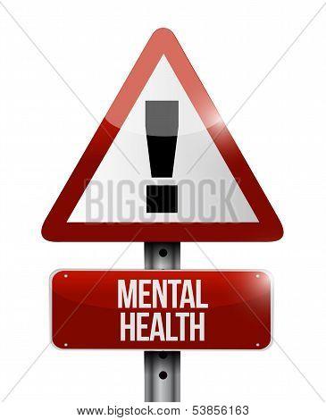 Mental Health Warning Road Sign Illustration