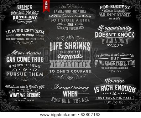 Set of Quotes Typographical Posters, Vector Design. Motivational Quotes for Inspirational Art. Chalk Blackboard Variant.