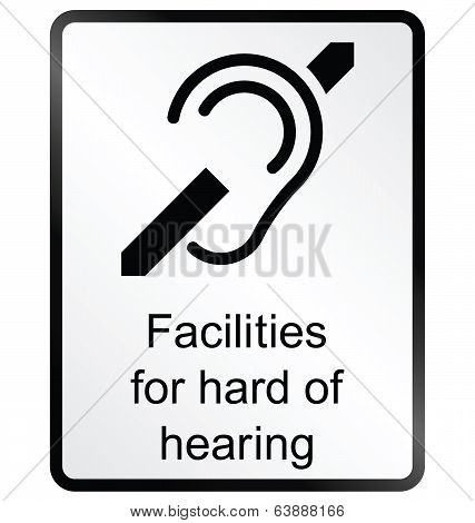 Hard of hearing Information Sign