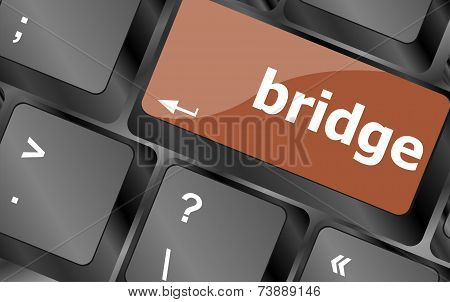 Bridge Word On Computer Keyboard Key Button