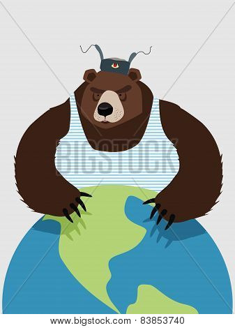 Wicked Wild bear of Russia hugging planet. The Threat.