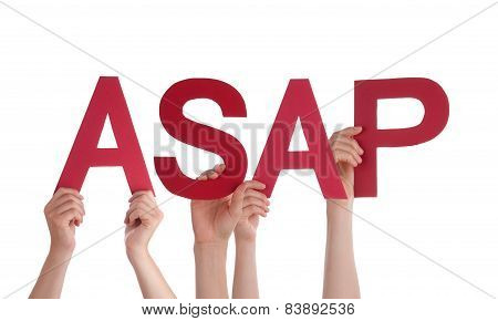 Many People Hands Holding Red Straight Word Asap