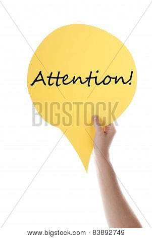 Yellow Speech Balloon With Attention