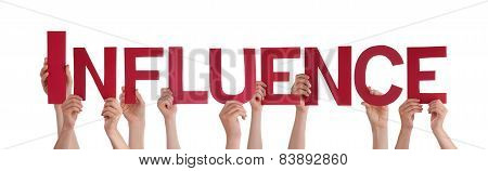 Many People Hands Holding Red Straight Word Influence