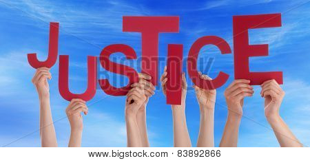 Many People Hands Holding Red Straight Word Justice Blue Sky