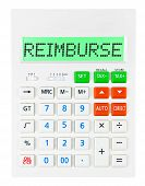 picture of reimbursement  - Calculator with REIMBURSE on display isolated on white background - JPG