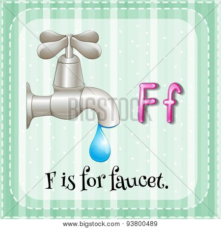 Flashcard letter F is for faucet