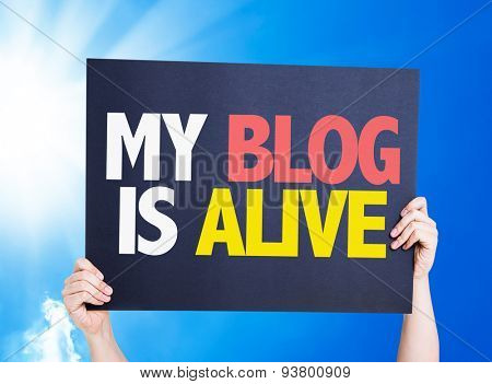 My Blog is Alive card with sky background