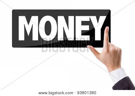 Businessman pressing button with the text: Money