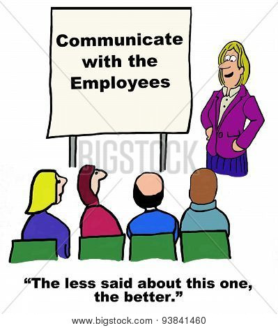 Communicate with the Employees