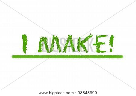 I Make Green Script On A White Background