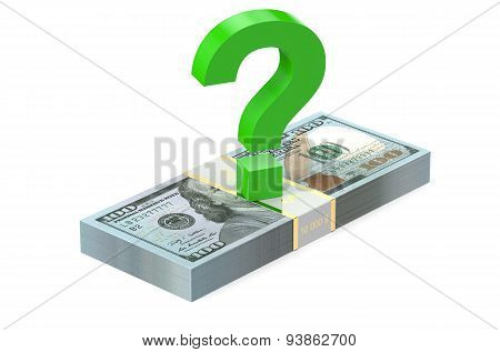 Packs Of Dollars With Question Sign