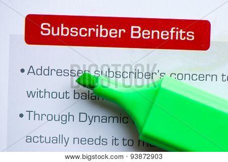 Subscriber Benefits