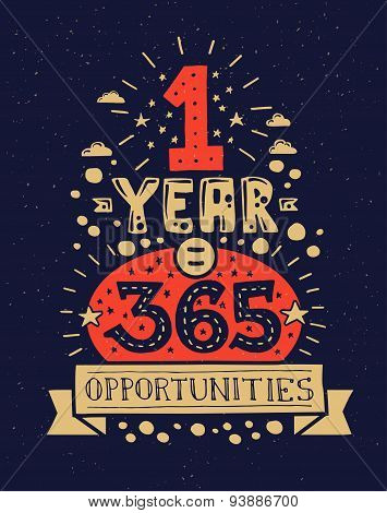 Modern flat design hipster illustration with quote phrase One Year 365 Opportunities