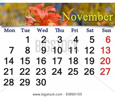 Calendar For November 2016 With The Red Autumn Leaves