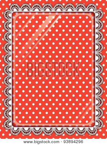 Lace Frame With Glass On The Background Polka Dots