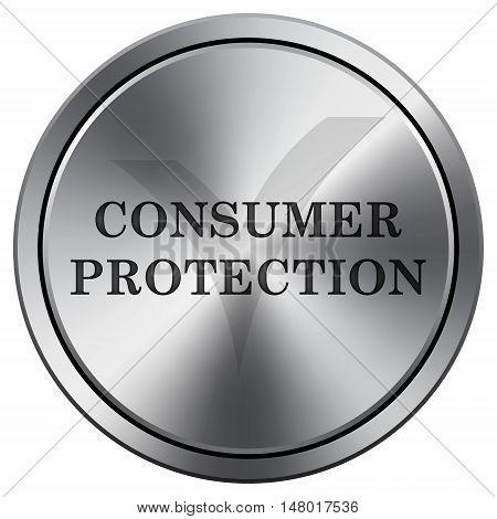 Consumer Protection Icon. Round Icon Imitating Metal.