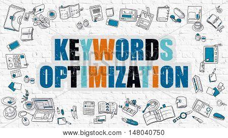 Keywords Optimization Concept. Keywords Optimization Drawn on White Wall. Keywords Optimization in Multicolor. Doodle Design Style of Keywords Optimization. Line Style Illustration. White Brick Wall.