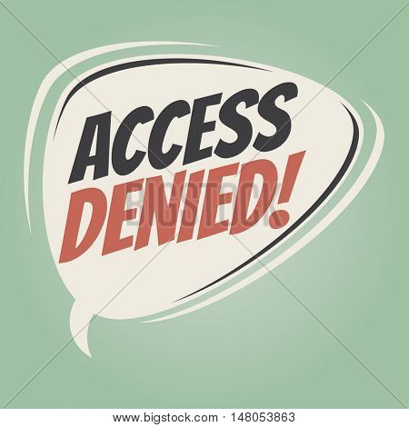 access denied retro speech balloon