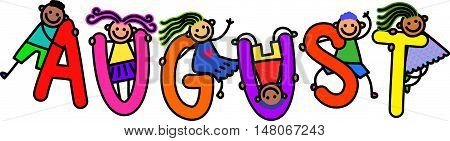A group of happy stick children climbing over letters of the alphabet that spell out the word AUGUST.