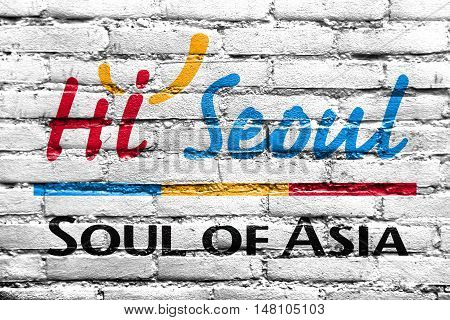 Flag Of Seoul, Hi Seoul, Soul Of Asia, South Korea, Painted On Brick Wall