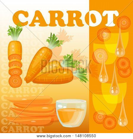 Vector illustration with carrot, glass, juice drops and slices isolated on orange background.  Flat style healthy food.  Set with slices of carrots.