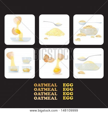 Vector illustration with icons eggs, yolks, white, eggshells and glass bowls, oat porridge, grain. Healthy food. Egg  and oatmeal set.