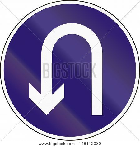 Road Sign Used In Hungary - Mandatory U-turn