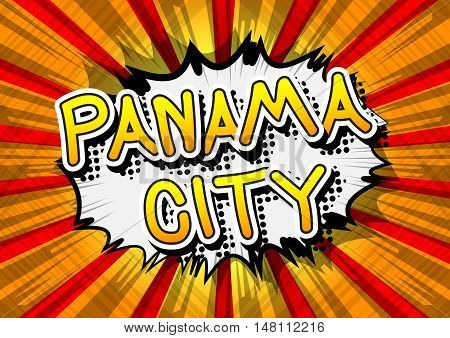 Panama City - Comic book style text on comic book abstract background.
