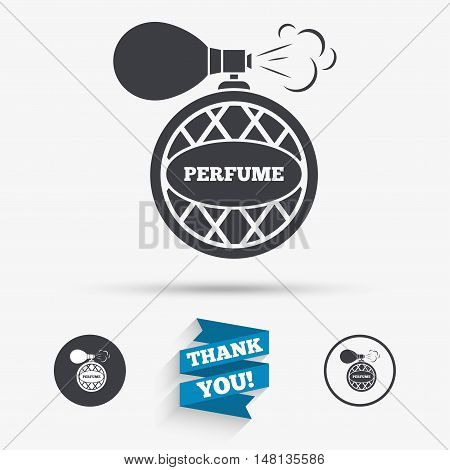 Perfume bottle sign icon. Glamour fragrance symbol. Flat icons. Buttons with icons. Thank you ribbon. Vector